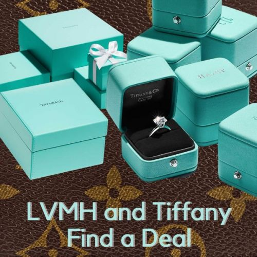LVMH and Tiffany Find a Deal