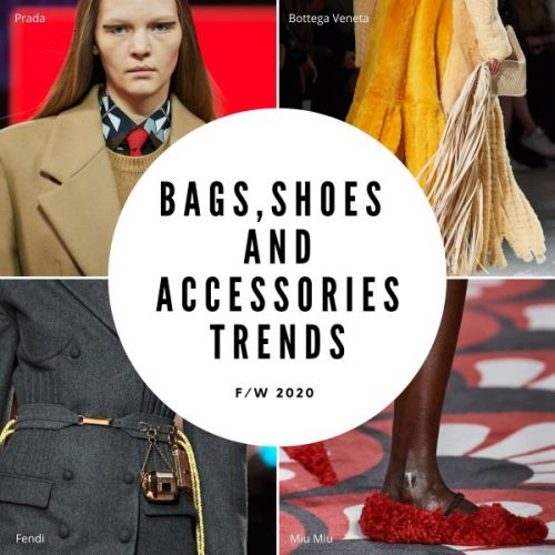 Bags, Shoes and Accessories Trends F/W 2020