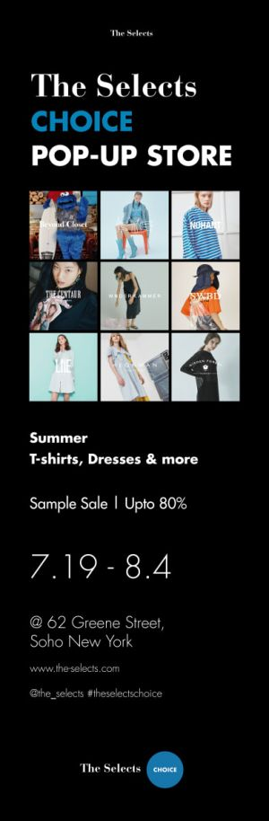 The Selects Pop-Up Store | Sample Sale - July 19th - Aug. 4th In SoHo, NY