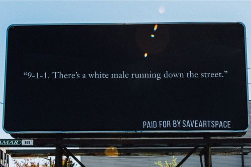Leading Artists Create Billboards In Response to The Current U.S. Political State