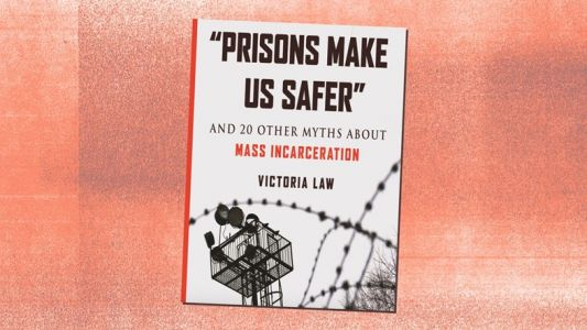 Busting the myths around mass incarceration and its impact on women