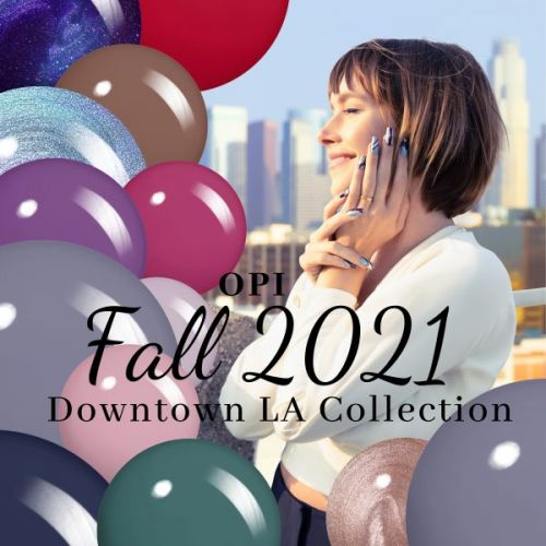 OPI Fall 2021 Downtown LA Collection