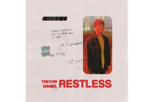 Trevor Daniel Starts Off The Year By Releasing 'Restless' EP