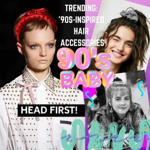 Trending: '90s-Inspired Hair Accessories