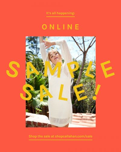 Callahan's Online Only Sample Sale Starts 7/19 - 7/31