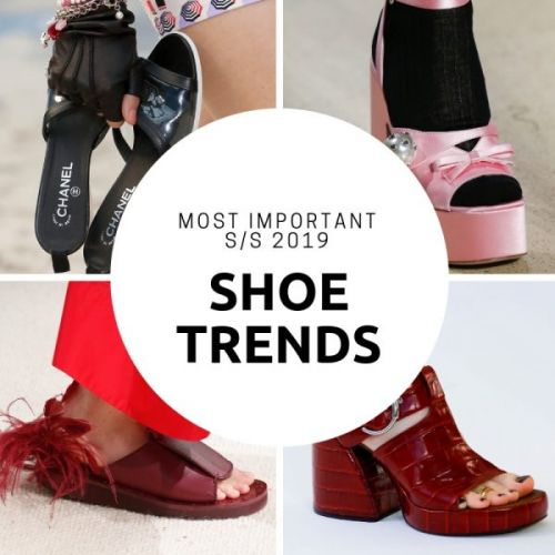 Most Important S/S 2019 Shoe Trends
