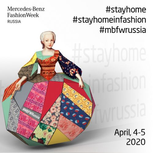 Watch it LIVE, April 4-5! MB Fashion Week Russia! stayhomeinfashion