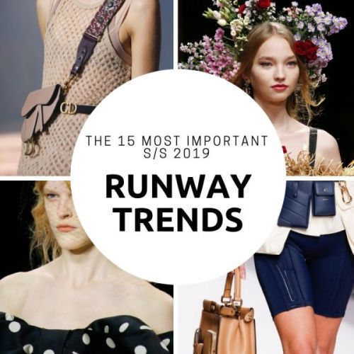 The Top 15 Runway Trends for S/S 2019