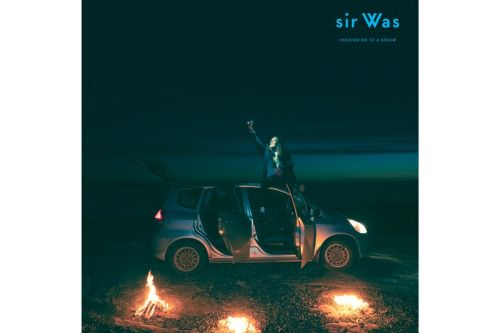 Sir Was Drops Hazy New Album 'Holding On To A Dream'